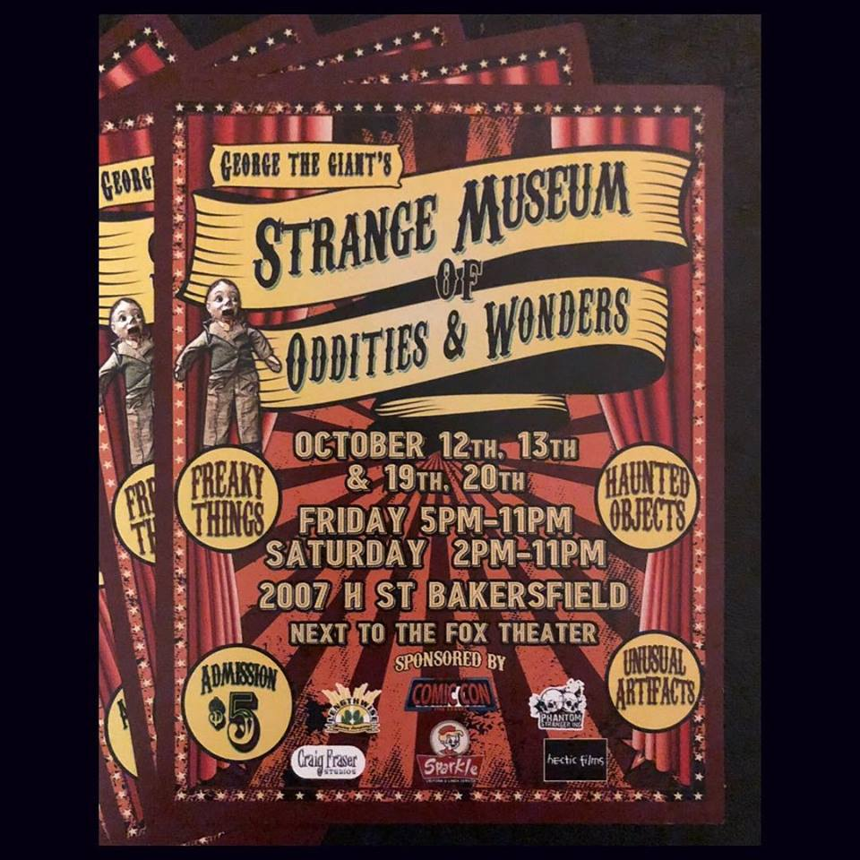 Strange Museum of Oddities & Wonders October 12-13 and 19-20th
